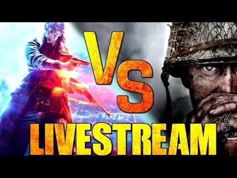 CoD WW2 Vs Battlefield V || Livestream - || PC 60 FPS || Erst CoD WW2 , später  Battlefield V - Live ||