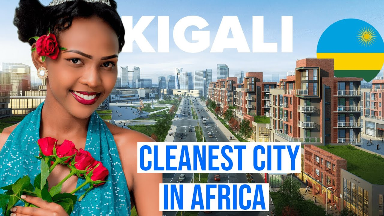 Discover Africa's Cleanest City of Kigali - Rwanda