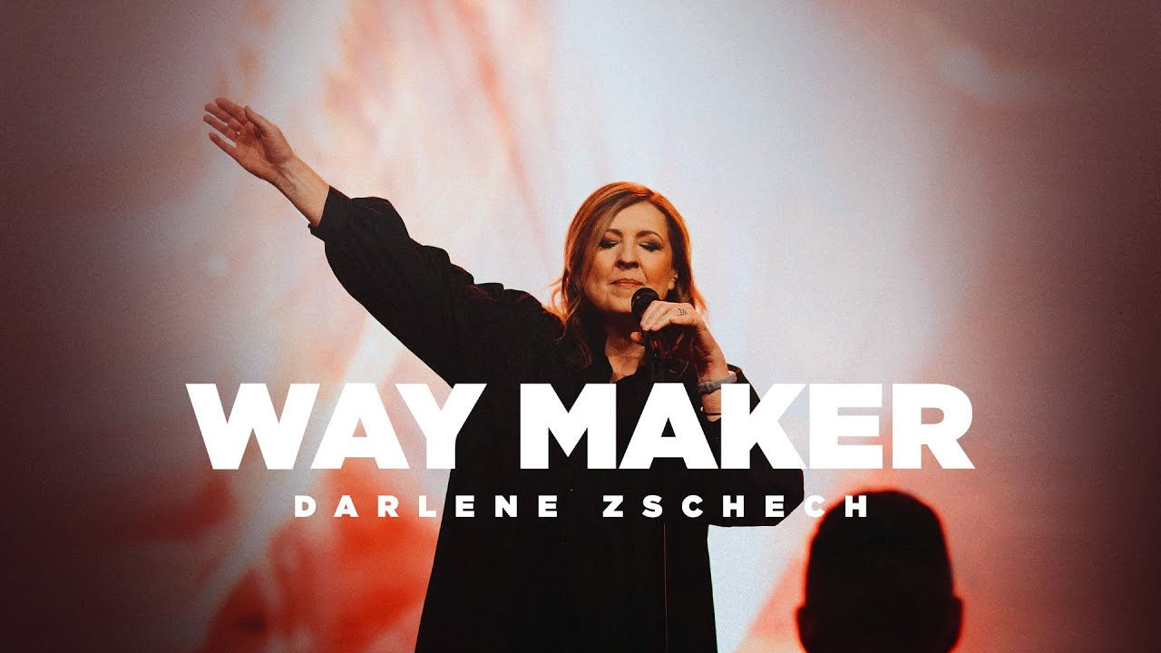 Download Way Maker - Darlene Zschech