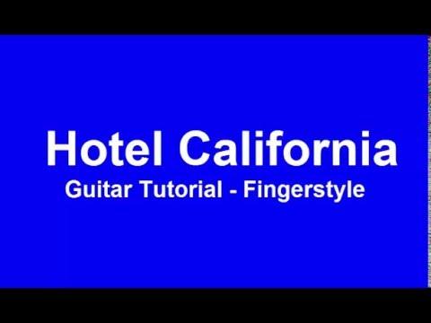 hotel california guitar tutorial fingerstyle youtube. Black Bedroom Furniture Sets. Home Design Ideas