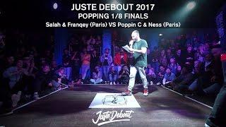 Salah & Franqey VS Poppin C & Ness -  1/8 POPPING - JD 2017