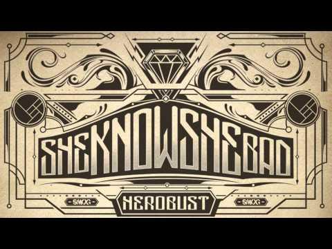 heRobust - SHEKNOWSHEBAD