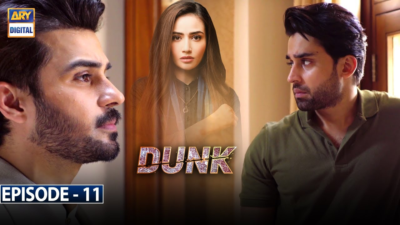 Download Dunk Episode 11 [Subtitle Eng] - 3rd March 2021 - ARY Digital Drama