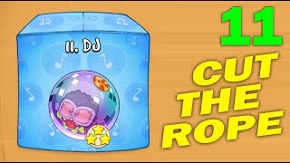 ч.11 Прохождение Cut The Rope - DJ коробка