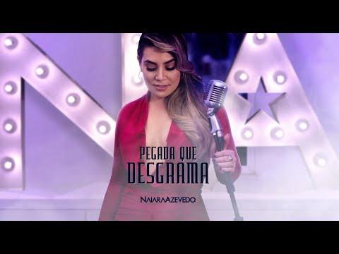 Naiara Azevedo - Pegada Que Desgrama (Comercial)