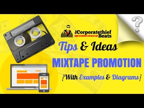 Mixtape Promotion Tips