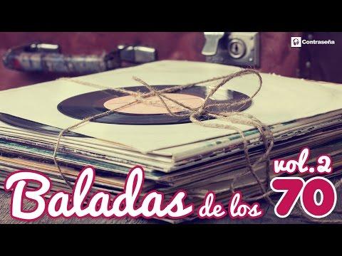 Baladas de los 70 en Español, Las Mejores Romanticas de Toda Una Vida, Musica 70 - Los Genios Oro