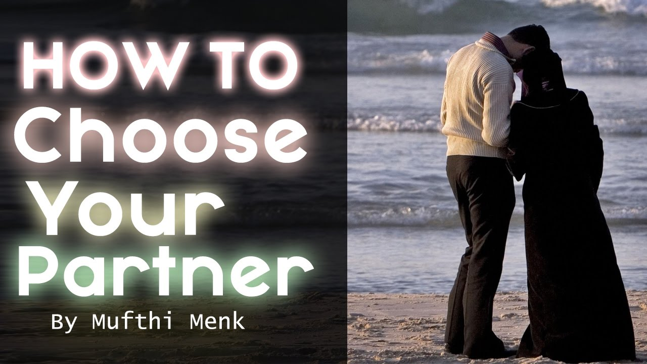 how to choose the right partner in islam