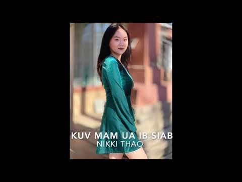Nikki Thao - Kuv Mam Ua Ib Siab (audio)