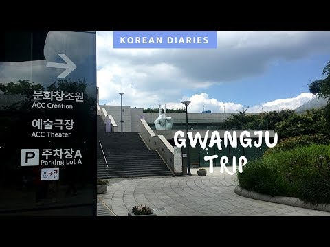 TRIP TO GWANGJU PT.1 | Korean Diaries