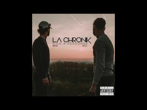 Youtube: 1.  A pas de loup – La Chronik ( Béni & Will ) feat Kekro – EP Rien à personne