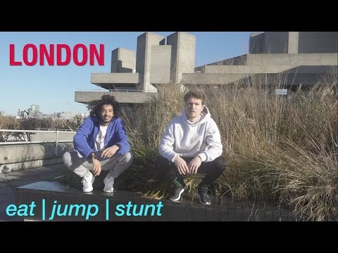 eat | jump | stunt - ep2 LONDON
