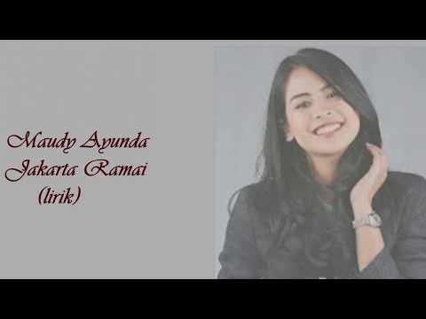 Maudy Ayunda - Jakarta Ramai (lirik)