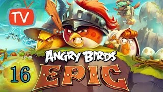 Angry Birds Epic - Part 16 King Pig