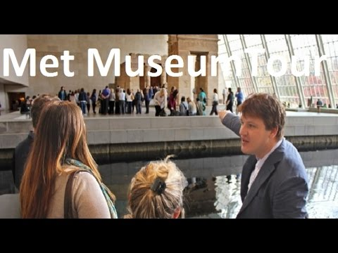 Metropolitan Museum of Art Tours