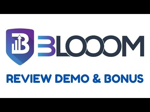 BLOOOM Review Demo Bonus - Get Unique Content From YouTube For Free