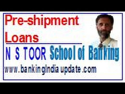 Pre-Shipment Loans