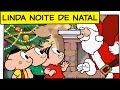 Linda Noite de Natal (Especial de Natal 2010) | Turma da Mônica