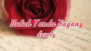 Itulah Tanda Sayang ~ Dj Dave cover by Davely