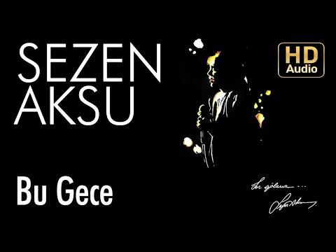 Sezen Aksu - Bu Gece (Official Audio)