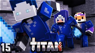 Veni & Reved joinen nach - TITAN 4 #15