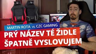 Recenze   CZC Gaming vs. Martin Rota. Naši židli si prý nechá!