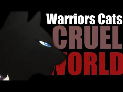 Warriors Cats / CRUEL WORLD