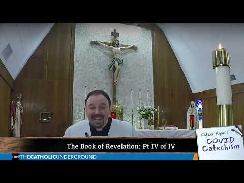 Bible Study on Revelation IV of IV
