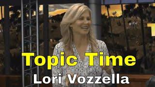 Topic Time - Lori
