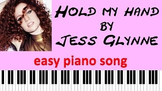 EASY piano songs: How to play Hold My Hand by Jess Glynne - keyboard tutorial
