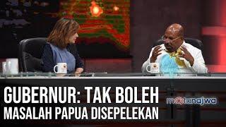 Nyala Papua - Gubernur: Tak Boleh Masalah Papua Disepelekan (Part 1) | Mata Najwa