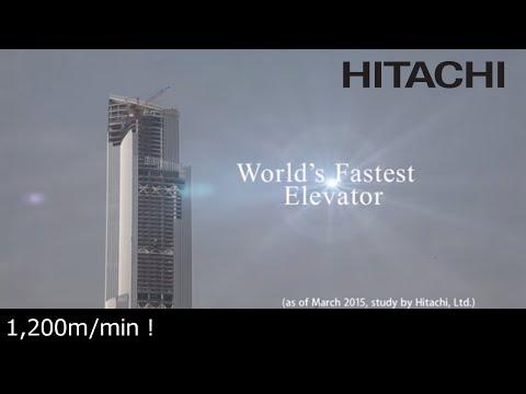 The Challenge of World's Fastest Elevator - Hitachi