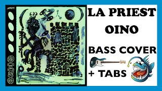 LA PRIEST - OINO (BASS COVER + TABS)