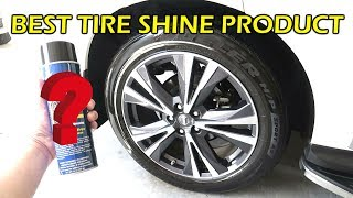 The BEST Tire Shine Product!!   is CoverALL Tire Shine