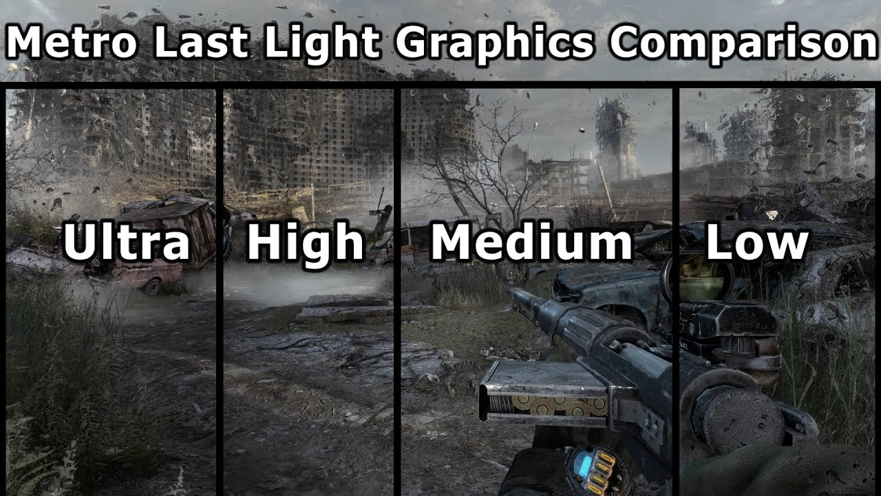 Metro Last Light REDUX Graphics Comparison PC Ultra To Low