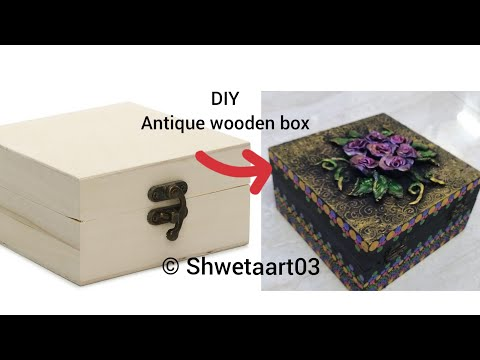 Best DIY of converting simple wooden box into antique one|Dot art| |Clay art| #67 by shwetaart03