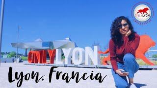 Bienvenidos a LYON, FRANCIA.