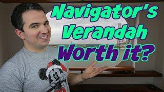 Is a Navigator's Verandah Worth the price?
