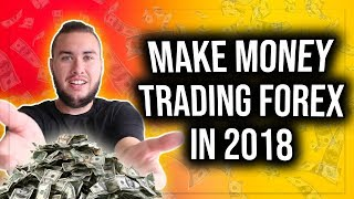 Easiest Way To Make Money Trading Forex In 2018