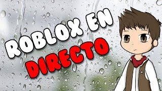 ROBLOX ON RAINY DAY | Live #CersoRoblox 🔴
