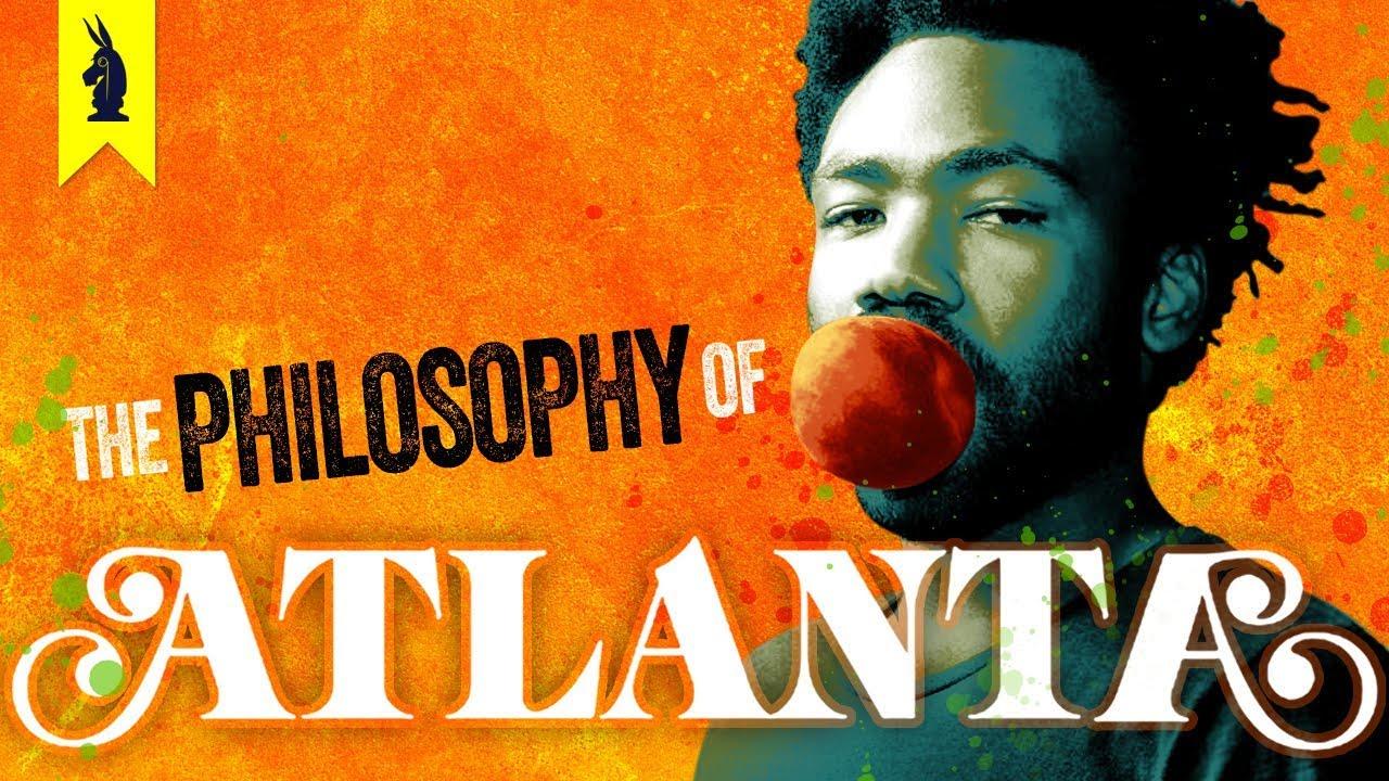Download A Surreal Trip – The Philosophy of Atlanta – Wisecrack Edition