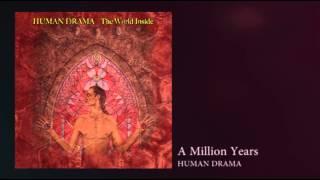 "Human Drama ""The World Inside"" A Million Years"