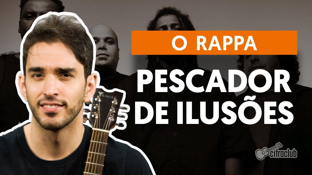 RAPPA DE ILUSOES PESCADOR BAIXAR O