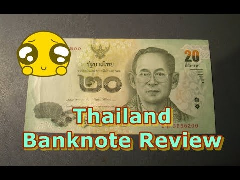 Thailand 20 Baht Banknote Review