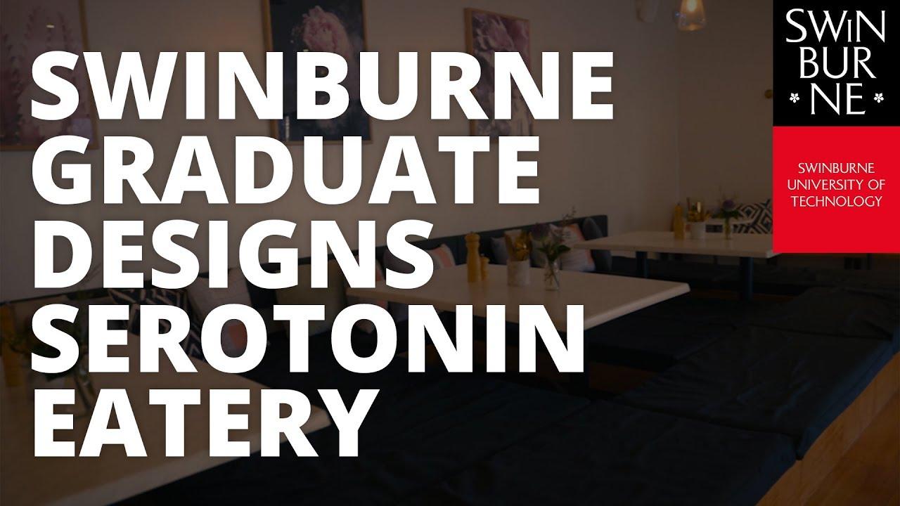 Swinburne graduate designs Serotonin Eatery YouTube