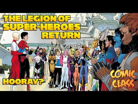 The Legion Of Super-Heroes Return! Hooray... Question Mark? - Comic Class