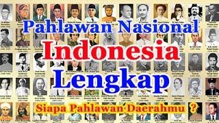 Daftar Nama Pahlawan Nasional Indonesia dan Lengkap Gambarnya