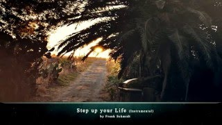 Step up your Life (Instrumental)