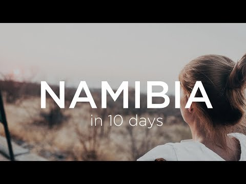 Traveling NAMIBIA in 10 Days