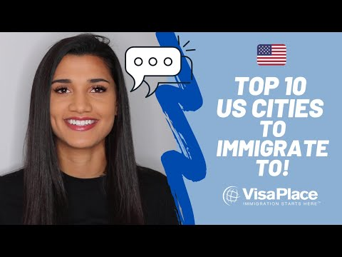 Top 10 US Cities For Immigrants